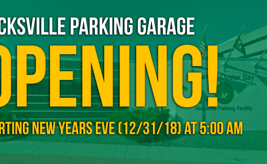 Saladino: Hicksville Commuter Parking Garage now open